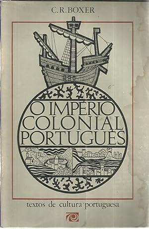O Império Colonial Português: Boxer, Charles Ralph