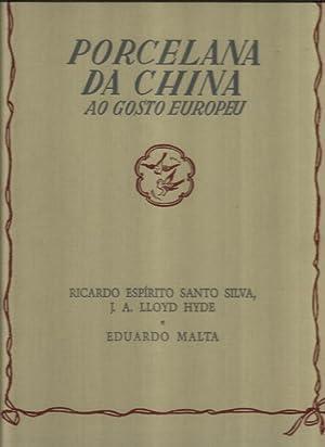 Porcelana da China ao Gosto Europeu: Hyde, J. A.