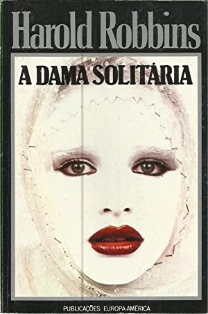 A Dama Solitária ( The Lonely Lady: Robbins, Harold