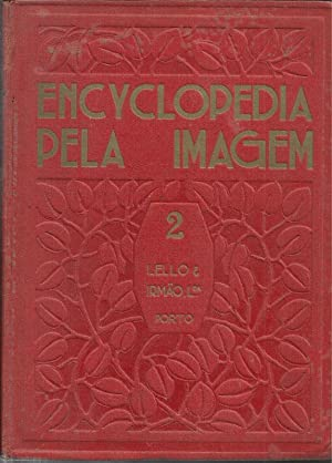 Enciclopedia Pela Imagem II Volume - A: AAVV