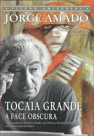 Tocaia Grande - A Face Obscura: Amado, Jorge