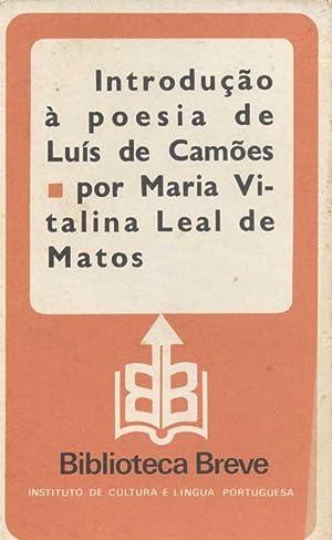 Introdução a Poesia de Luis de Camões: Matos, Maria Vitalina