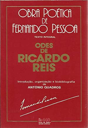Odes de Ricardo Reis: Reis, Ricardo
