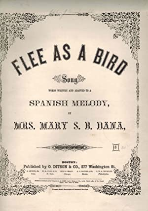 Flee as a Bird Song ( Adapted to a Spanish Melody ) - Vintage Piano Sheet Music