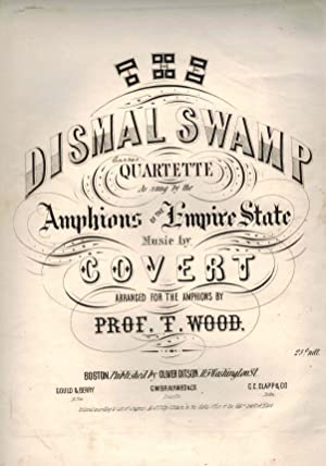 Dismal Swamp Quartette as Sung by the amphions of the Empire State - Vintage Piano Sheet Music