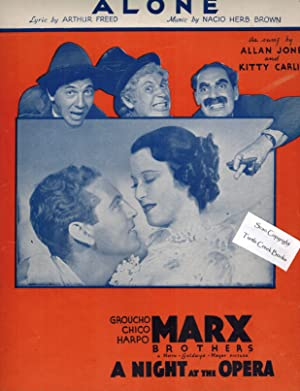 Alone - From A Night At the Opera - Allan Jones & Kitty Carlisle & Marx Brothers Cover - Sheet Music