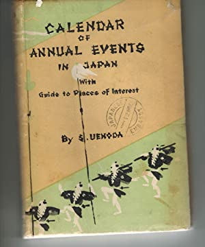 Calendar of Annual Events in Japan with Guide to Places of Interest