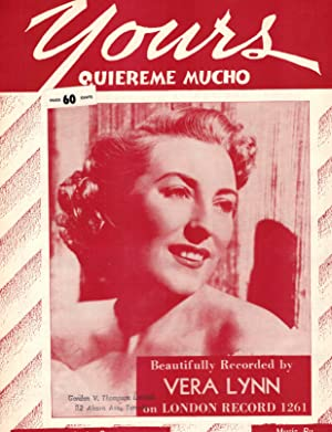 Yours - Quiereme Mucho - Sheet Music - Vera Lynn Cover