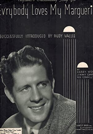 Ev'rybody ( Everybody ) Love My Marguerite Sheet Music Rudy Vallee Cover