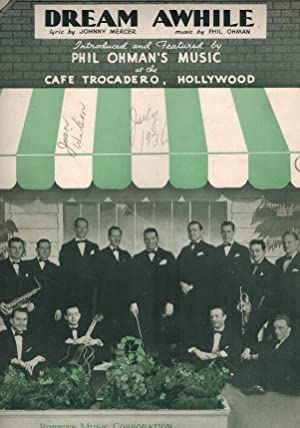 Dream Awhile - Vintage Sheet Music Phil Ohman Band and Cafe Trocadero Hollywood Cover