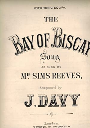 The Bay of biscay - Vintage Sheet Music - as Sung By Mr. Sims Reeves