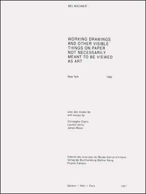 Working Drawings and Other Visible Things on: Mel Bochner, Christophe
