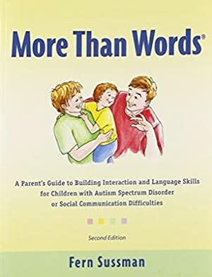 More Than Words. 2nd edition: A Parent's: Fern Sussman