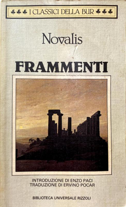 FRAMMENTI - NOVALIS (FRIEDRICH VON HARDENBERG)