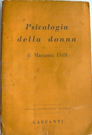 PSICOLOGIA DELLA DONNA: MARIANNA (MARIANNE) LEIBL