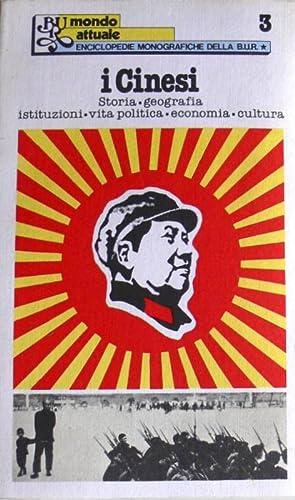 I CINESI STORIA, GEOGRAFIA, ISTITUZIONI, VITA POLITICA,: AA.VV.
