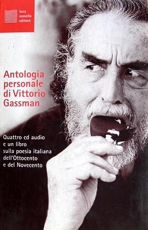 Antologia personale di Vittorio Gassman. Poesia italiana dell'Ottocento e del Novecento. Con 4...