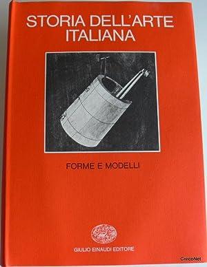 STORIA DELL'ARTE ITALIANA. FORME E MODELLI: PAOLO FOSSATI