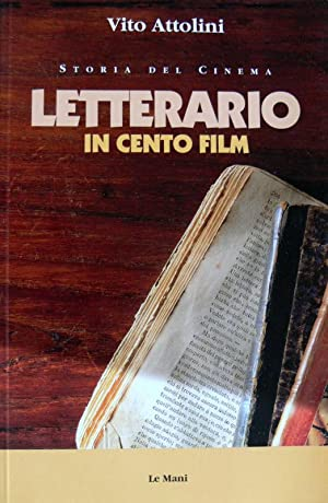 STORIA DEL CINEMA LETTERARIO IN CENTO FILM
