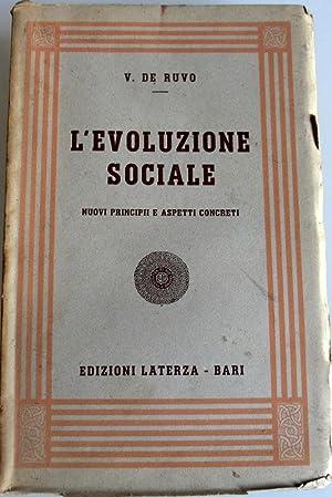 L'EVOLUZIONE SOCIALE: NUOVI PRINCIPII E ASPETTI CONCRETI: VINCENZO DE RUVO