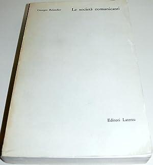 LE SOCIETÀ COMUNICANTI. INTRODUZIONE ALL'ANTROPOLOGIA DINAMISTA: GEORGES BALANDIER