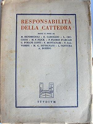 RESPONSABILITÀ DELLA CATTEDRA. PROBLEMI DI MORALE PROFESSIONALE: FAUSTO MONTANARI, M.