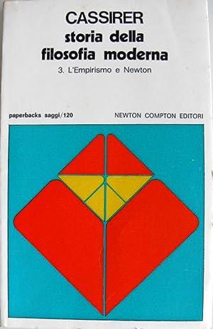 L'EMPIRISMO E NEWTON. STORIA DELLA FILOSOFIA MODERNA: ERNST CASSIRER