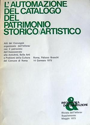 L' AUTOMAZIONE DEL CATALOGO DEL PATRIMONIO STORICO-ARTISTICO: AA.VV.