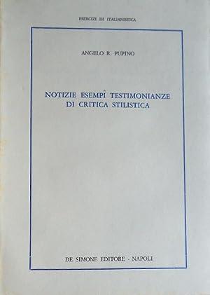 NOTIZIE, ESEMPI, TESTIMONIANZE DI CRITICA STILISTICA: ANGELO R. PUPINO