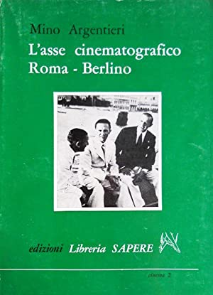 L'ASSE CINEMATOGRAFICO ROMA BERLINO