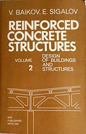 REINFORCED CONCRETE STRUCTURES. DESIGN OF BUILDINGS AND STRUCTURES. (VOLUME 2)