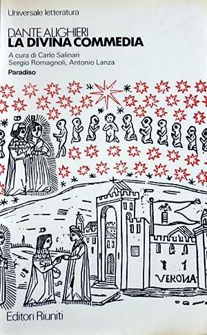 LA DIVINA COMMEDIA: PARADISO. A CURA DI: DANTE ALIGHIERI