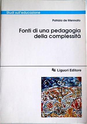 FONTI DI UNA PEDAGOGIA DELLA COMPLESSITÀ: PATRIZIA DE MENNATO