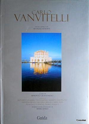 CARLO VANVITELLI. SAGGIO STORICO DI ARNALDO VENDITTI: BENEDETTO GRAVAGNUOLO, ARNALDO VENDITTI, ...