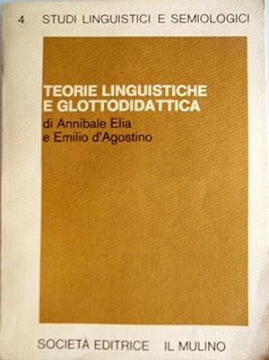 TEORIE LINGUISTICHE E GLOTTODIDATTICA: ANNIBALE ELIA, EMILIO