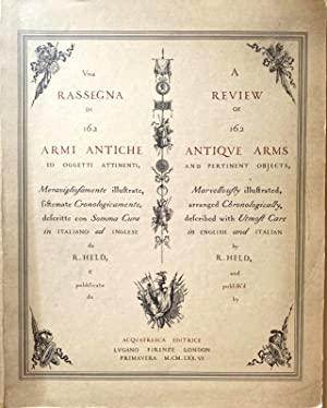 UNA RASSEGNA DI 162 ARMI ANTICHE ED OGGETTI ATTINENTI; A REVIEW OF 162 ANTIQUE ARMS AND PERTINENT...