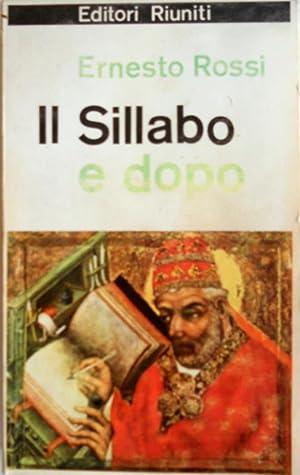 """IL """"SILLABO"""" E DOPO: ERNESTO ROSSI"""
