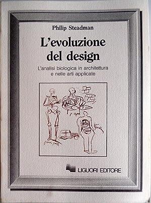 L'EVOLUZIONE DEL DESIGN. L'ANALISI BIOLOGICA IN ARCHITETTURA: PHILIP STEADMAN