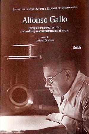 ALFONSO GALLO: PALEOGRAFO E PATOLOGO DEL LIBRO: LUCIANO ORABONA