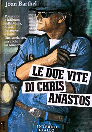 LE DUE VITE DI CHRIS ANASTOS