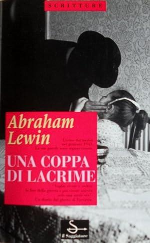 UNA COPPIA DI LACRIME. DIARIO DAL GHETTO: ABRAHAM LEWIN