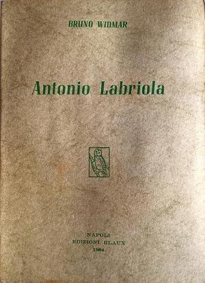 ANTONIO LABRIOLA: BRUNO WIDMAR