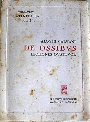 DE OSSIBUS LECTIONES QUATTUOR NUNC PRIMUM EDITAE: LUIGI GALVANI, MARINA