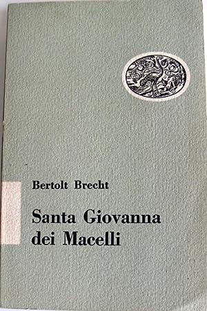 SANTA GIOVANNA DEI MACELLI: BERTOLT BRECHT