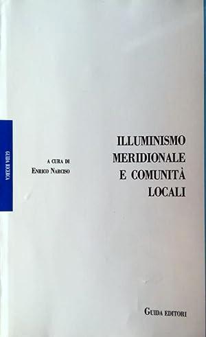 ILLUMINISMO MERIDIONALE E COMUNITÀ LOCALI: ENRICO NARCISO