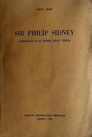 SIR PHILIP SIDNEY. L'AREOPAGO E LA DIFESA: ADELE BIAGI