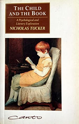 THE CHILD AND THE BOOK. A PSYCHOLOGICAL AND LITERARY EXPLORATION