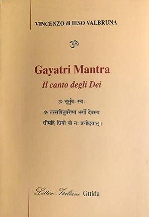 GAYATRI MANTRA. IL CANTO DEGLI DEI: VINCENZO DI IESO