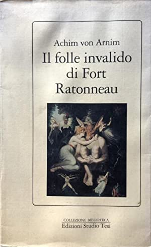 IL FOLLE INVALIDO DI FORT RATONNEAU