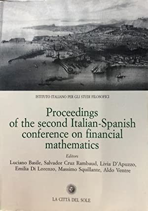 PROCEEDINGS OF THE SECOND ITALIAN-SPANISH CONFERENCE ON FINANCIAL MATHEMATICS.